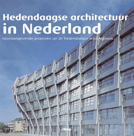 Hedendaagse architectuur in nederland voorlichtingsburo for Woonmagazines nederland