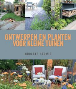 Boek: Ontwerpen en planten voor kleine tuinen