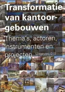 Boek: Transformatie van kantoorgebouwen