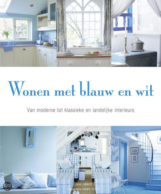 Wonen met blauw en wit - Voorlichtingsburo Wonen