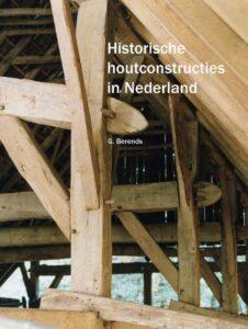 Historische houtconstructies in Nederland