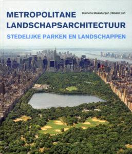 Boek: Metropolitane landschapsarchitectuur