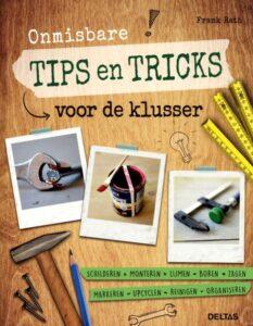 Onmisbare tips en tricks voor de klusser