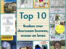 Top 10 boeken over duurzaam bouwen wonen en leven